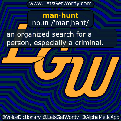manhunt 07/13/2015 GFX Definition