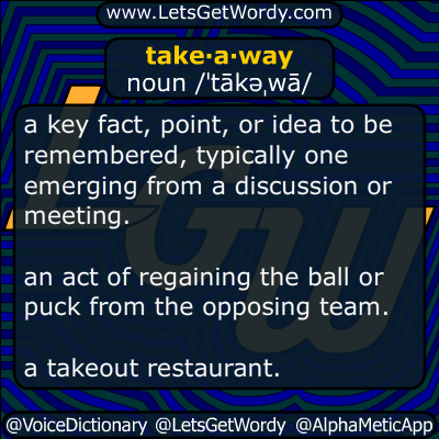 takeaway 09/22/2014 GFX Definition