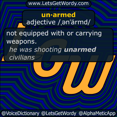 unarmed 11/20/2014 GFX Definition