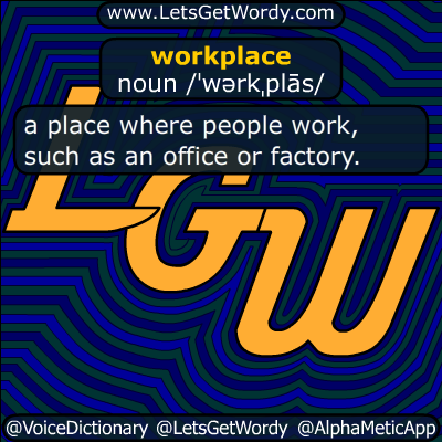 workplace 12/05/2015 GFX Definition
