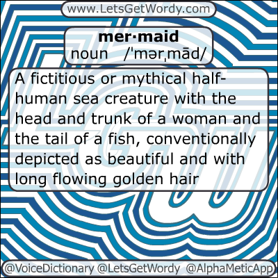 Mermaid 01/09/2013 GFX Definition of the Day