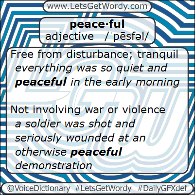 Peaceful 02/05/02013 GFX Definition of the Day