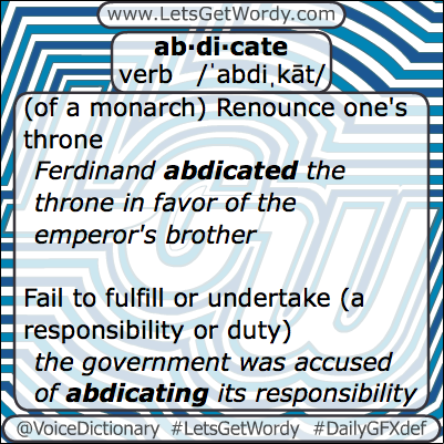 Abdicate 02/12/2013 GFX Definition of the Day