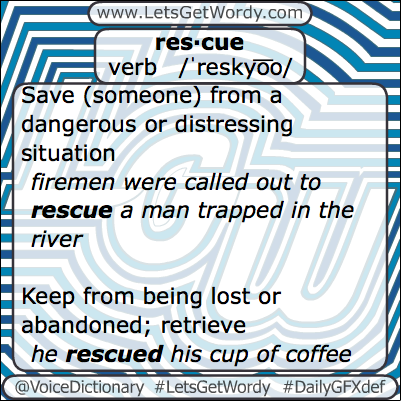Rescue 02/19/2013 GFX Definition of the Day