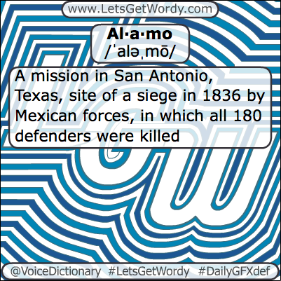 Alamo 02/24/2013 GFX Definition of the Day