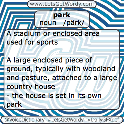 Park 02/26/2013 GFX Definition of the Day