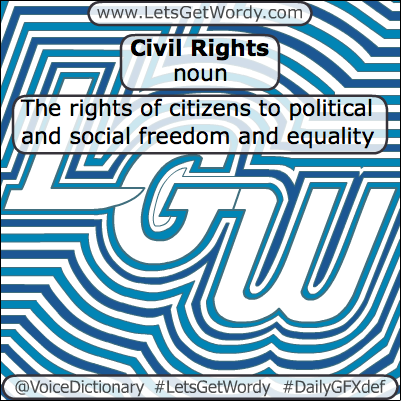Civil Rights 03/20/2013 GFX Definition of the Day