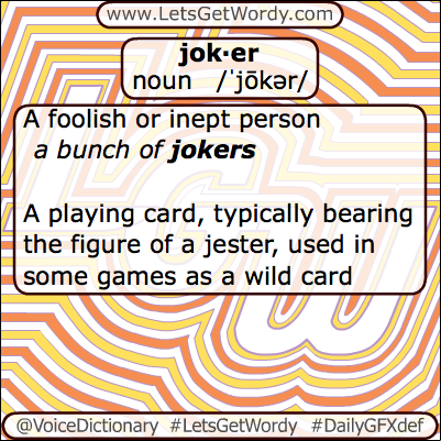 Joker 04/01/2013 GFX Definition of the Day