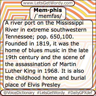 Memphis 04/04/2013 GFX Definition of the Day