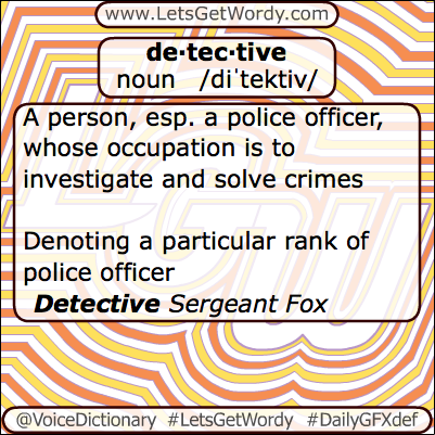 Detective 04/20/2013 GFX Definition of the Day