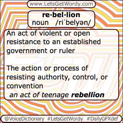 Rebellion 04/24/2013 GFX Definition of the Day