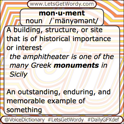 Monument 04/29/2013 GFX Definition of the Day