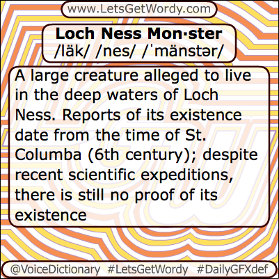 Loch Ness Monster 05/02/2013 GFX Definition of the Day