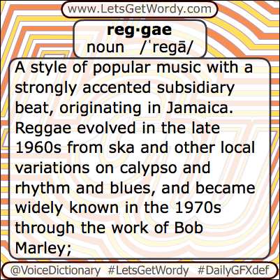 Reggae 05/11/2013 GFX Definition of the Day