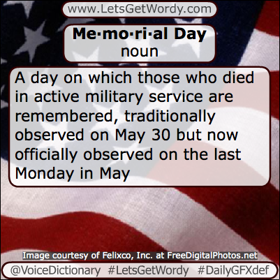 Memorial Day 05/25/2015 GFX Definition