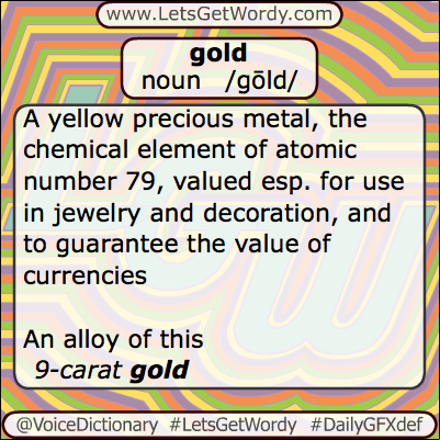 Gold 06/05/2013 GFX Definition of the Day