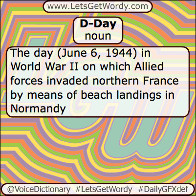 D-Day 06/06/2013 GFX Definition of the Day