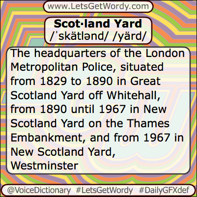 Scotland Yard 06/08/2013 GFX Definition of the Day