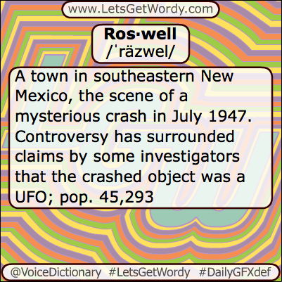 Roswell 06/18/2013 GFX Definition of the Day