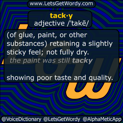 tacky 07/16/2014 GFX Definition