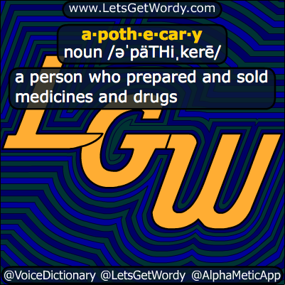 Apothecary 09/21/2013 GFX Definition of the Day