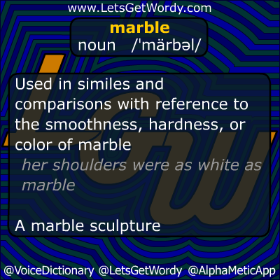 Marble 09/25/2012 GFX Definition of the Day