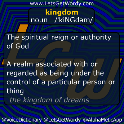 Kingdom 10/19/2012 GFX Definition of the Day