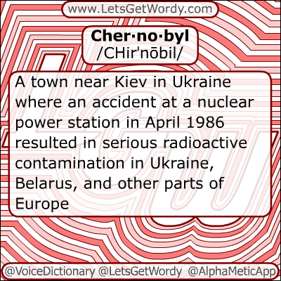 Chernobyl 12/15/2012 GFX Definition of the Day