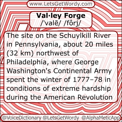 Valley Forge 12/19/2012 GFX Definition of the Day